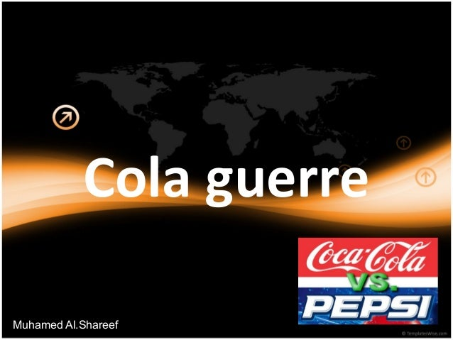 Cola guerre  Muhamed Al.Shareef