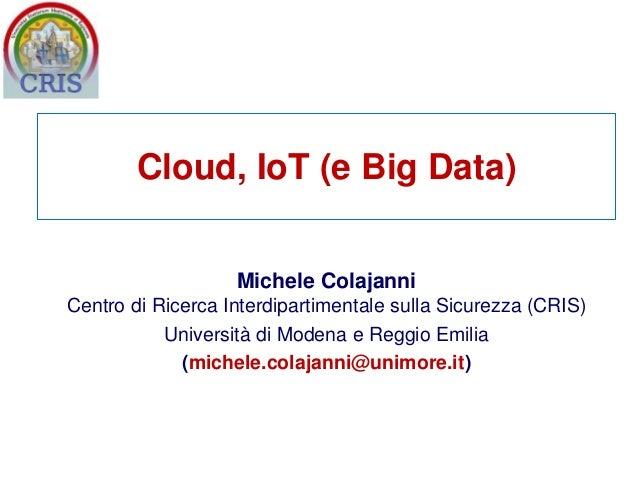 Michele Colajanni Centro di Ricerca Interdipartimentale sulla Sicurezza (CRIS) Università di Modena e Reggio Emilia (miche...
