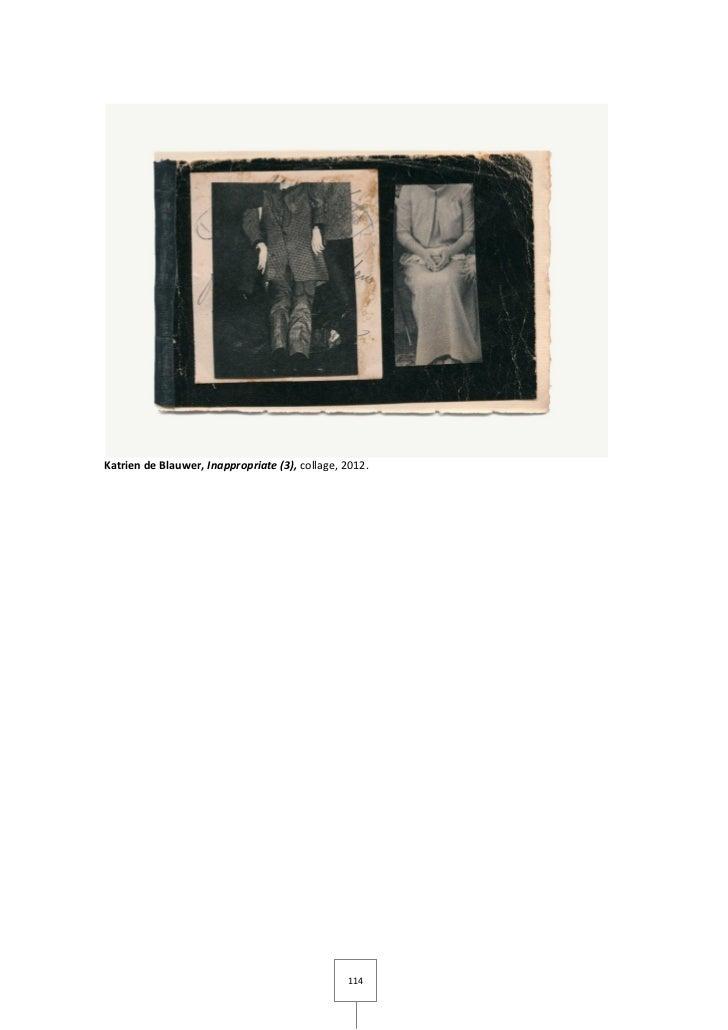 Katrien de Blauwer, Inappropriate (3), collage, 2012.                                                114