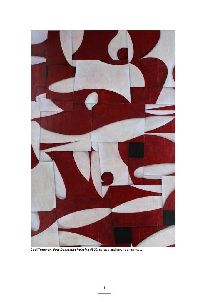 Cecil Touchon, Post Dogmatist Painting #529, collage and acrylic on canvas.                                               ...