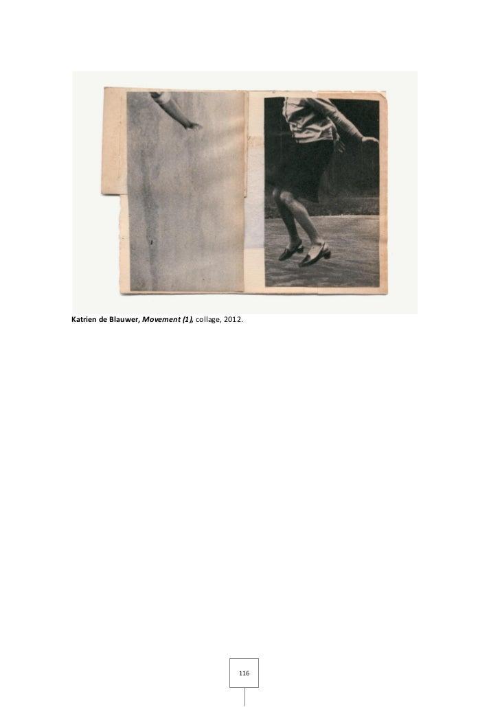 Katrien de Blauwer, Movement (1), collage, 2012.                                              116