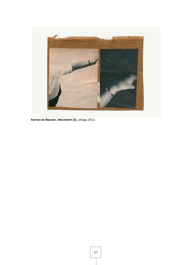 Katrien de Blauwer, Movement (3), collage, 2012.                                              117