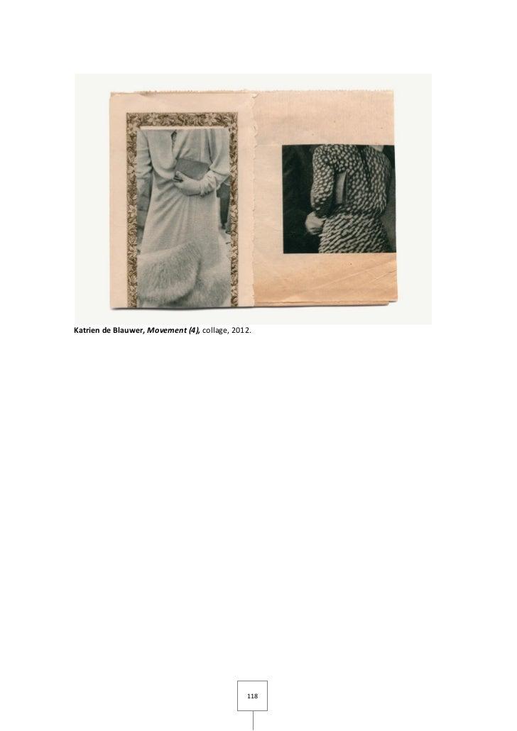 Katrien de Blauwer, Movement (4), collage, 2012.                                              118