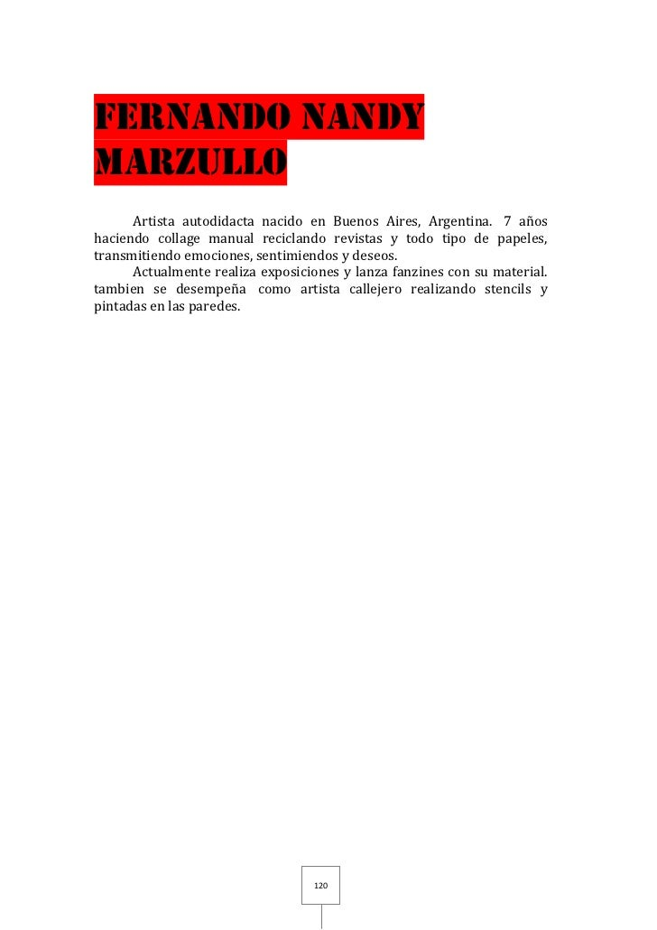 FERNANDO NANDYMARZULLO      Artista autodidacta nacido en Buenos Aires, Argentina. 7 añoshaciendo collage manual recicland...