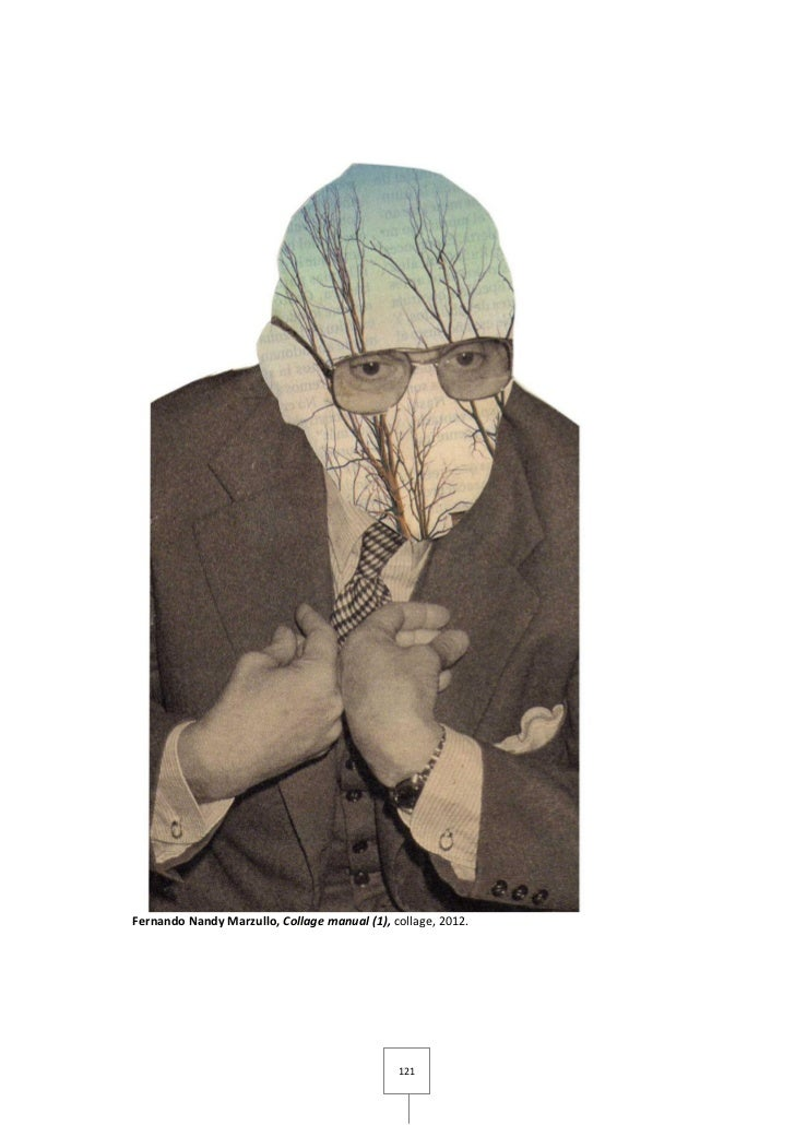 Fernando Nandy Marzullo, Collage manual (1), collage, 2012.                                              121
