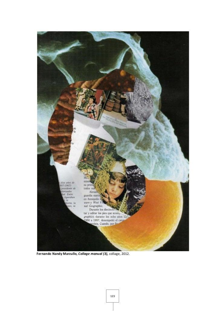 Fernando Nandy Marzullo, Collage manual (3), collage, 2012.                                              123