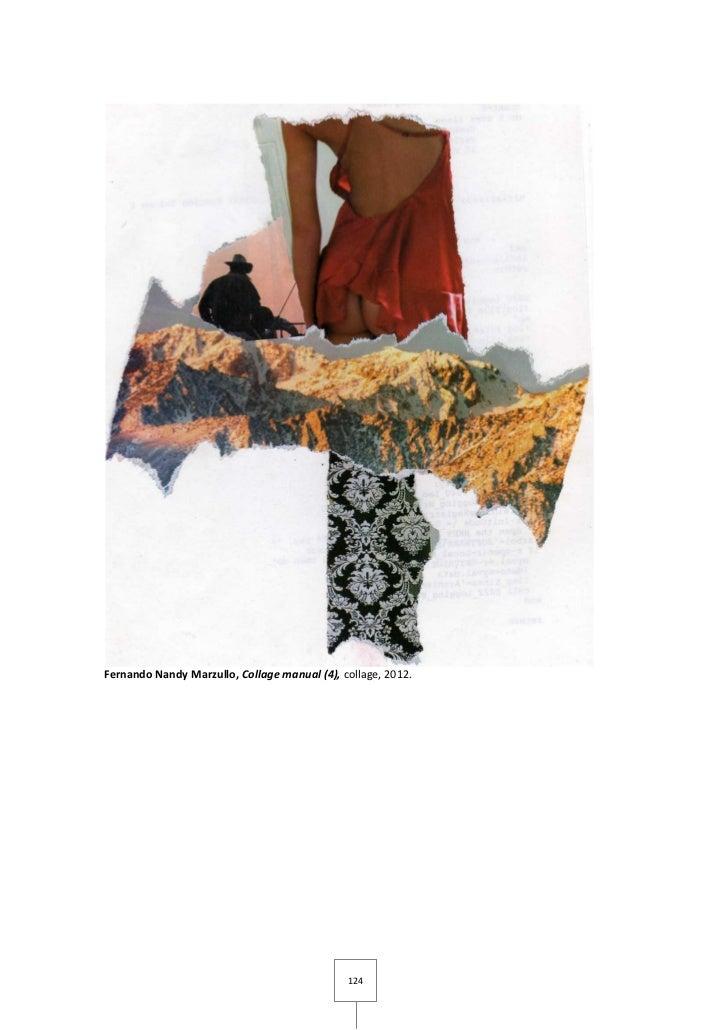 Fernando Nandy Marzullo, Collage manual (4), collage, 2012.                                              124