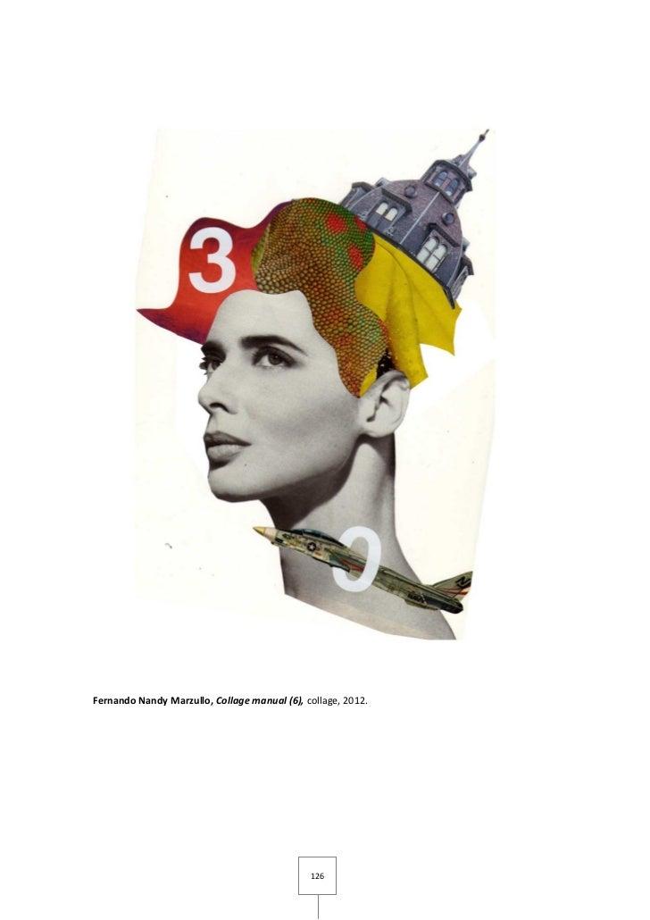 Fernando Nandy Marzullo, Collage manual (6), collage, 2012.                                              126
