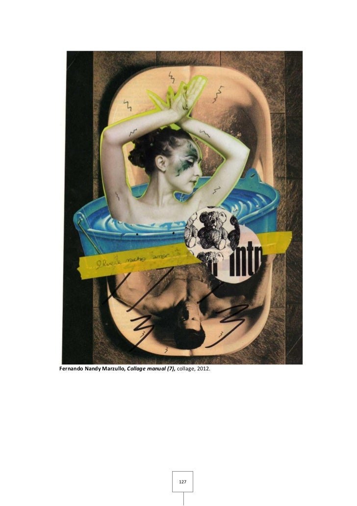 Fernando Nandy Marzullo, Collage manual (7), collage, 2012.                                              127