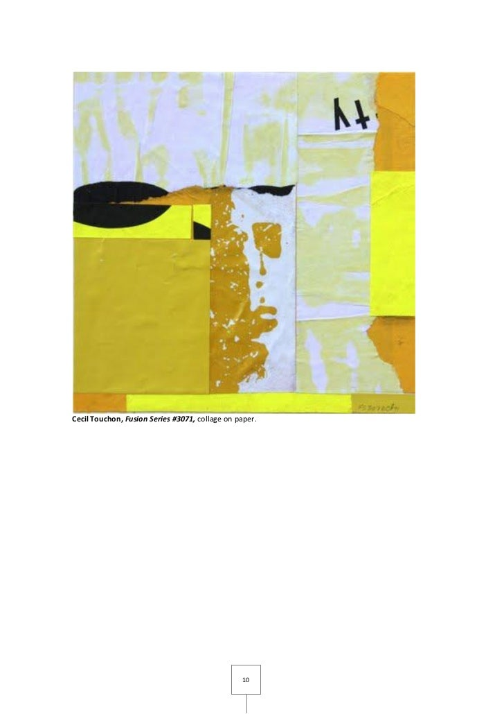 Cecil Touchon, Fusion Series #3071, collage on paper.                                                10