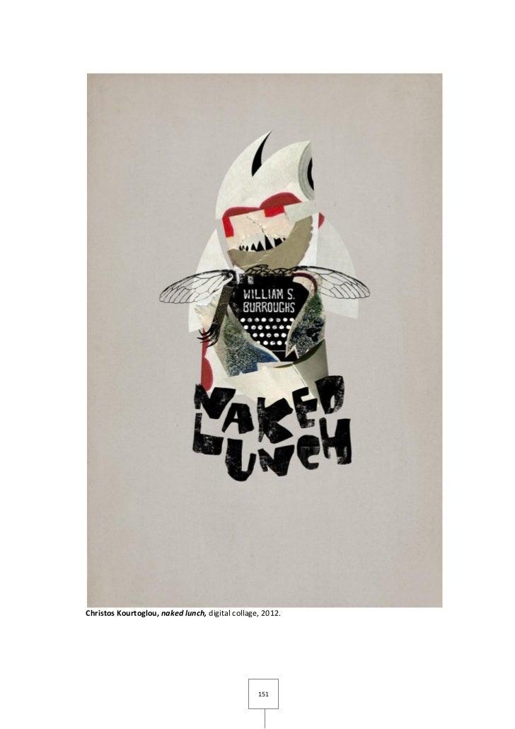 Christos Kourtoglou, naked lunch, digital collage, 2012.                                                 151