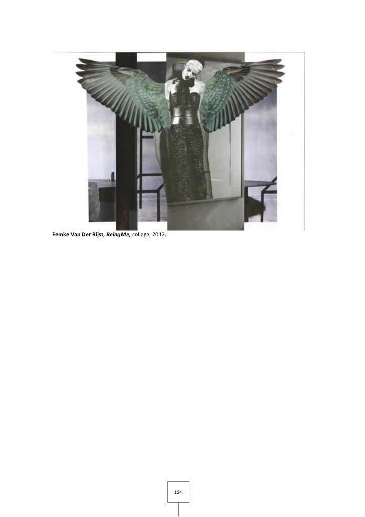 Femke Van Der Rijst, BeingMe, collage, 2012.                                               154