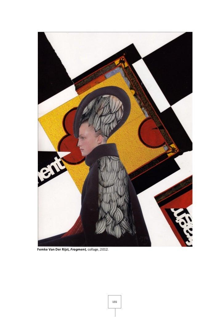 Femke Van Der Rijst, Fragment, collage, 2012.                                                155