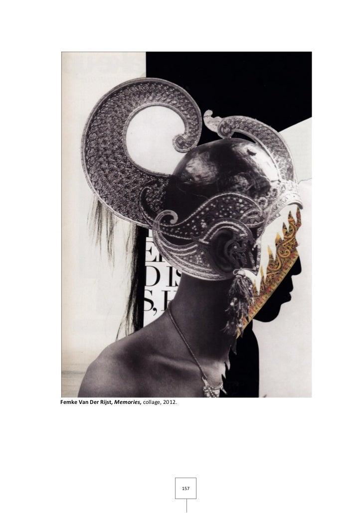 Femke Van Der Rijst, Memories, collage, 2012.                                                157