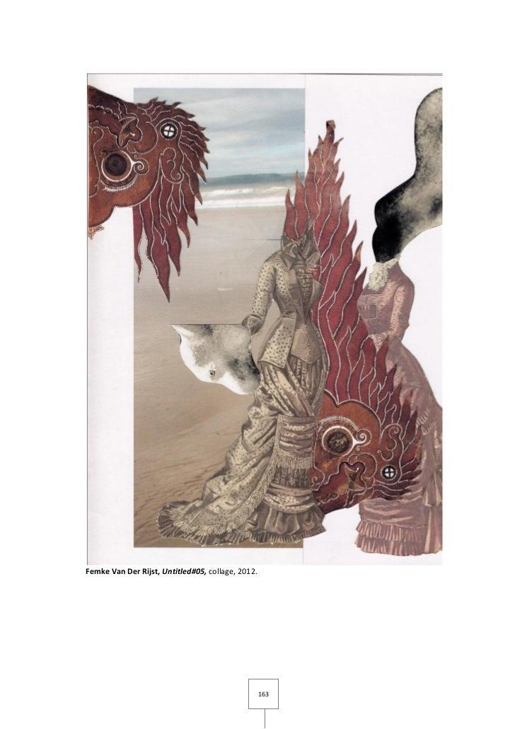 Femke Van Der Rijst, Untitled#05, collage, 2012.                                                   163