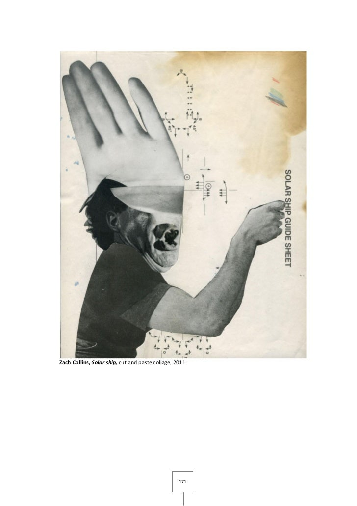 Zach Collins, Solar ship, cut and paste collage, 2011.                                                  171