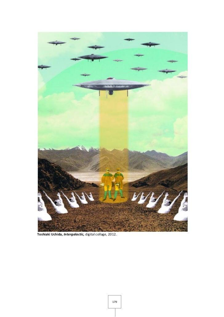 Toshiaki Uchida, Intergalactic, digital collage, 2012.                                                   179