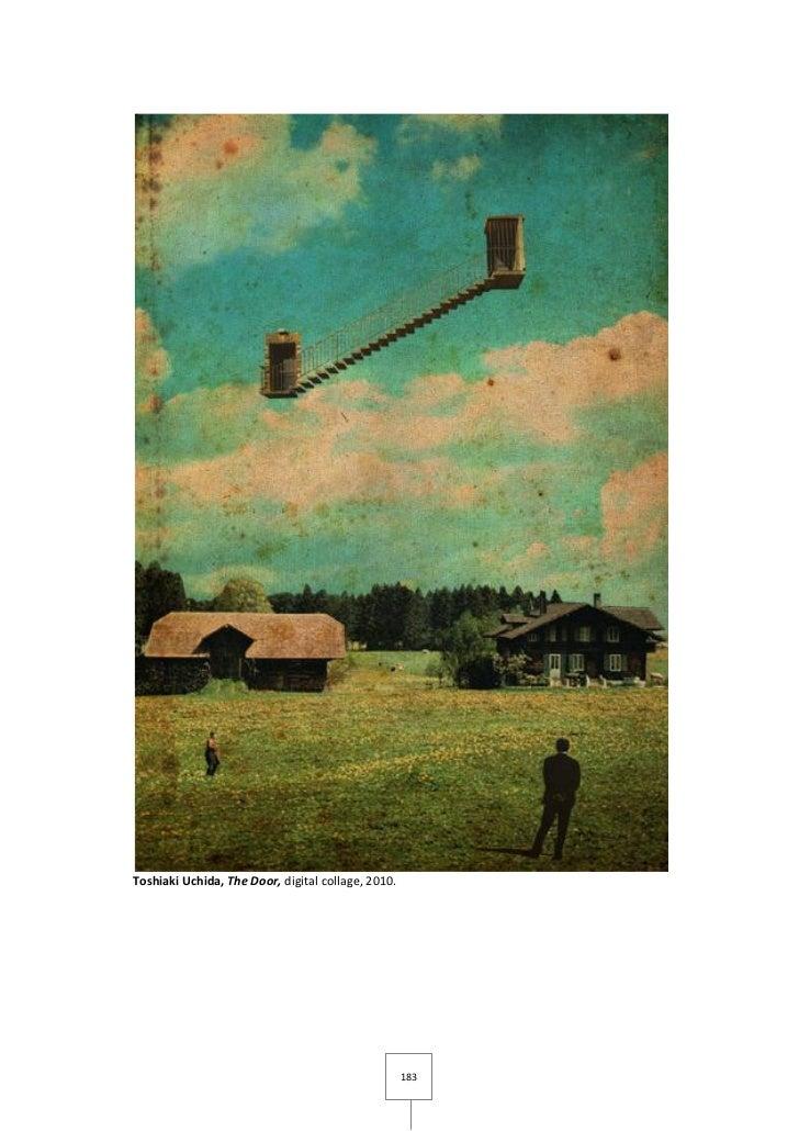 Toshiaki Uchida, The Door, digital collage, 2010.                                                    183