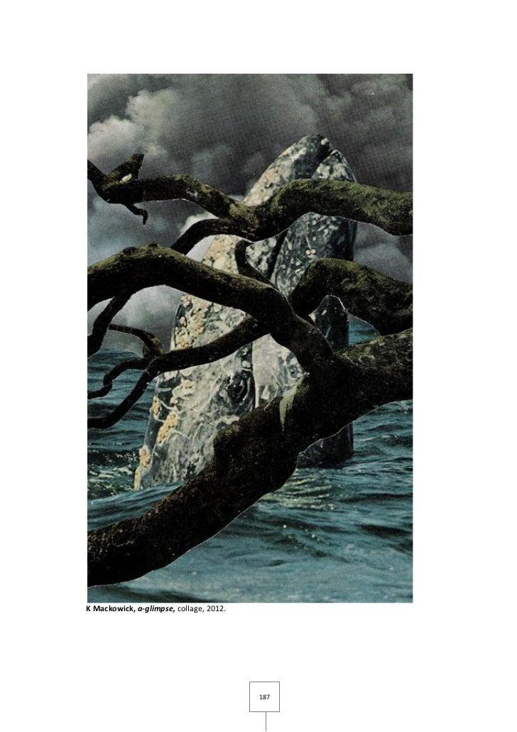 K Mackowick, a-glimpse, collage, 2012.                                         187