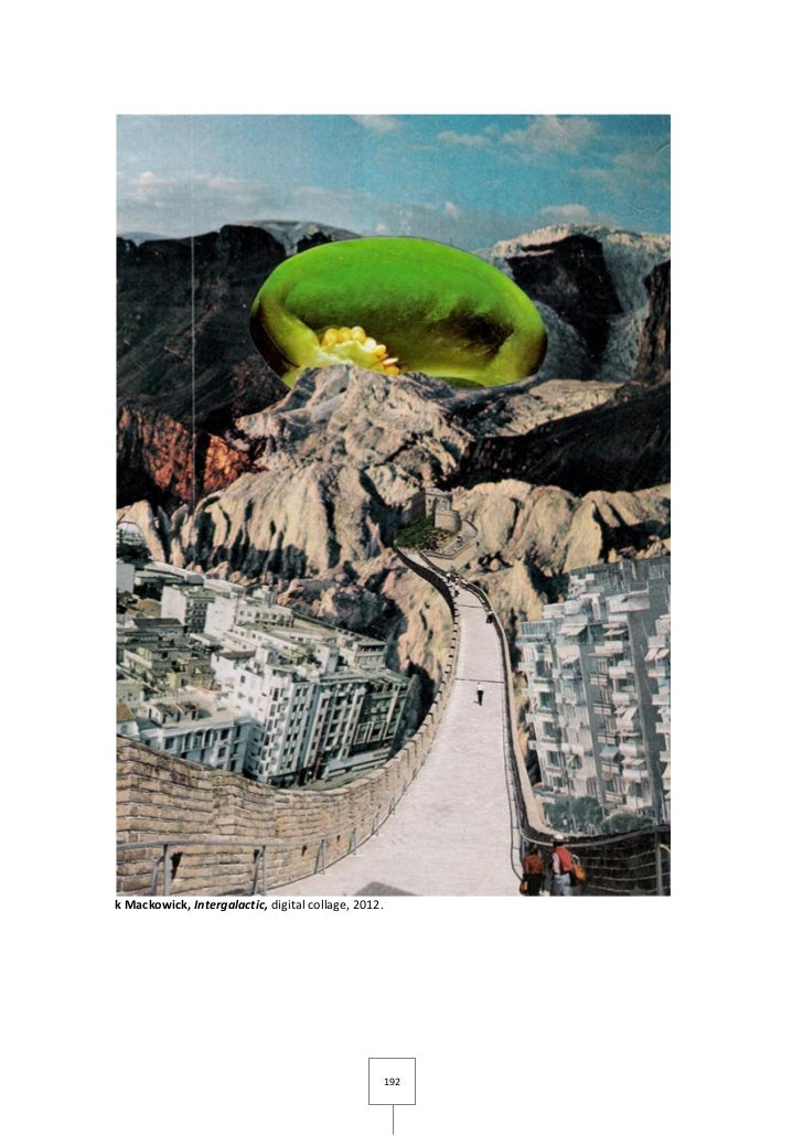 k Mackowick, Intergalactic, digital collage, 2012.                                                     192
