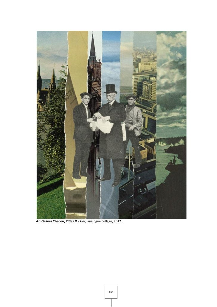 Ari Cháves Chacón, Cities & skies, analogue collage, 2012.                                                 195