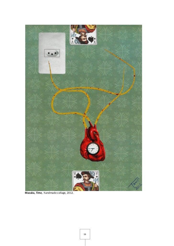 Mazuka, Time, handmade collage, 2012.                                        16