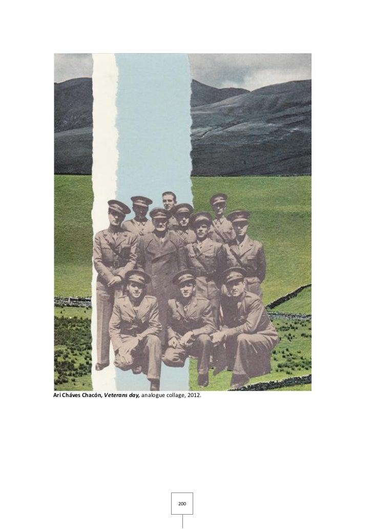 Ari Cháves Chacón, Veterans day, analogue collage, 2012.                                               200