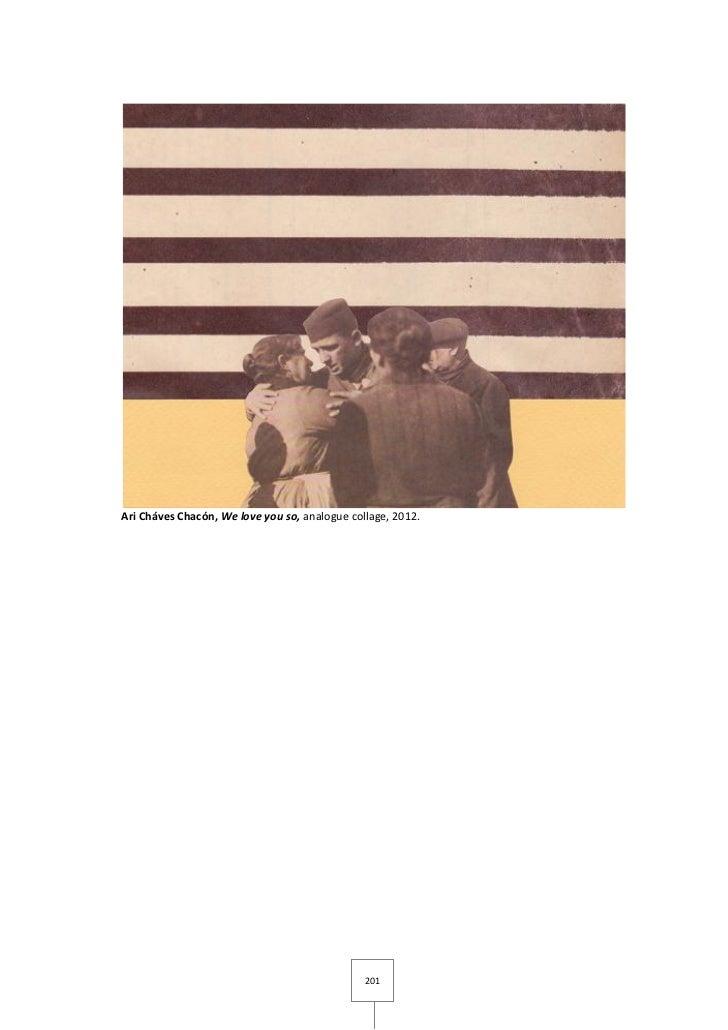 Ari Cháves Chacón, We love you so, analogue collage, 2012.                                               201