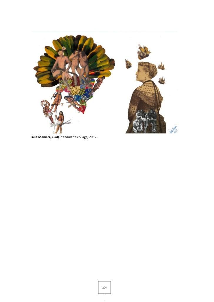 Laila Manieri, 1500, handmade collage, 2012.                                               204