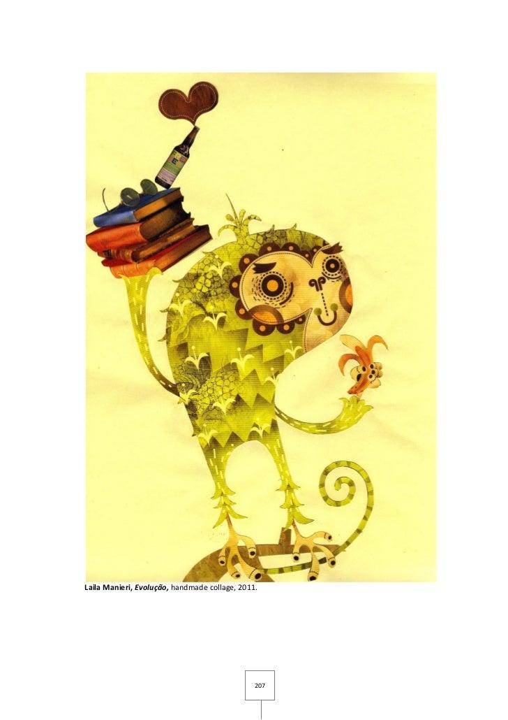 Laila Manieri, Evolução, handmade collage, 2011.                                               207