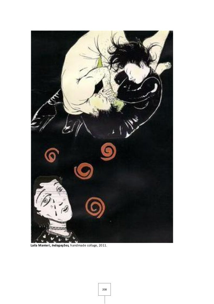 Laila Manieri, Indagações, handmade collage, 2011.                                              208