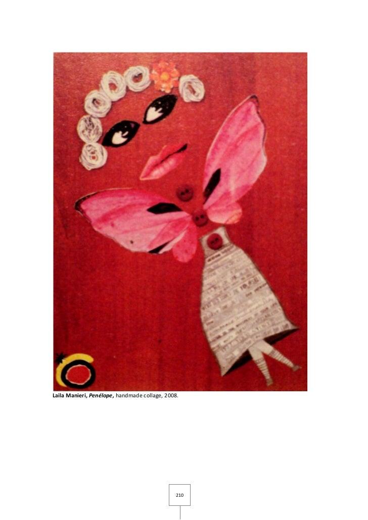 Laila Manieri, Penélope, handmade collage, 2008.                                              210