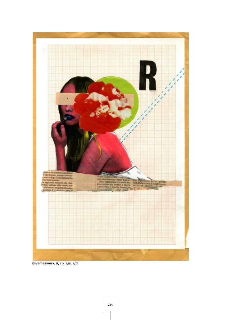 Givemeawork, R, collage, s/d.                                234
