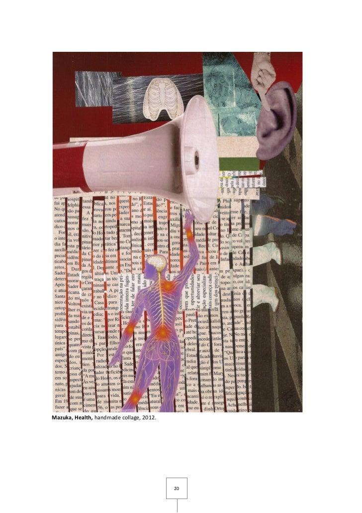Mazuka, Health, handmade collage, 2012.                                          20