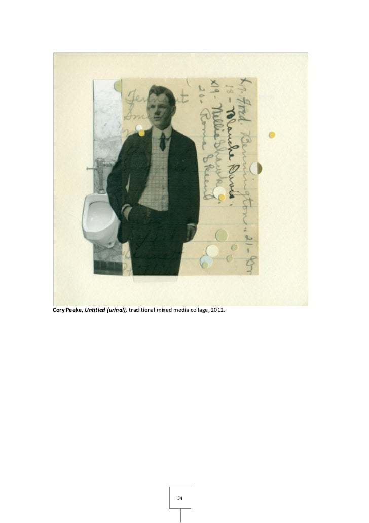Cory Peeke, Untitled (urinal), traditional mixed media collage, 2012.                                                 34