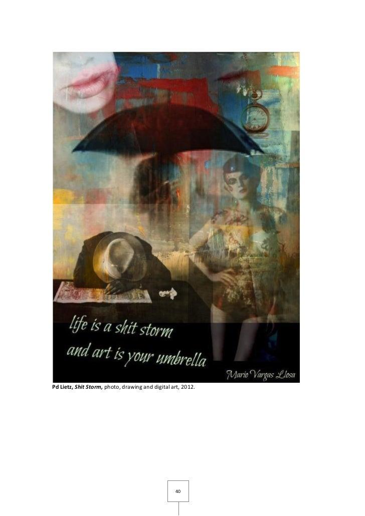Pd Lietz, Shit Storm, photo, drawing and digital art, 2012.                                                  40