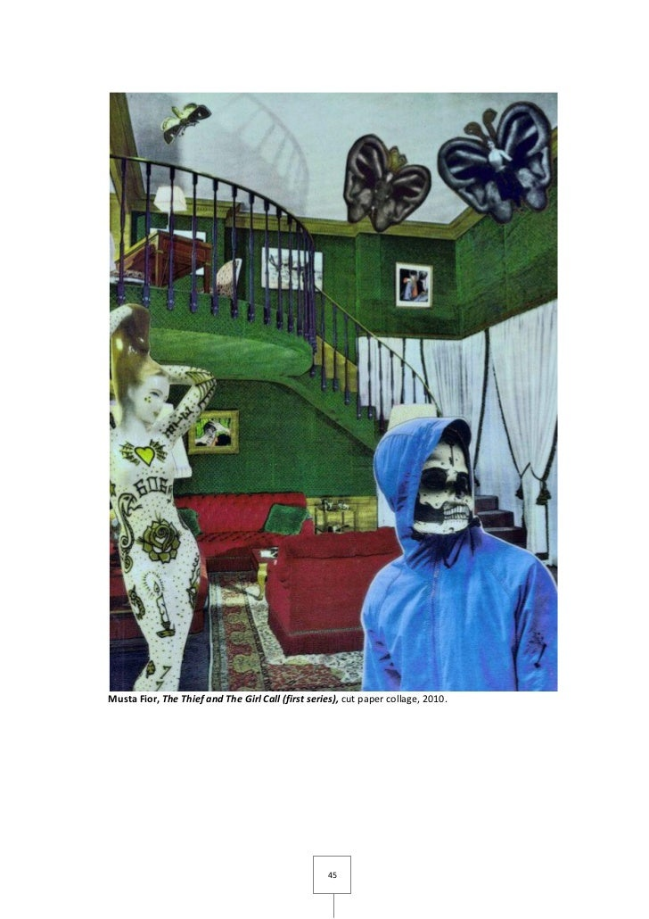 Musta Fior, The Thief and The Girl Call (first series), cut paper collage, 2010.                                          ...