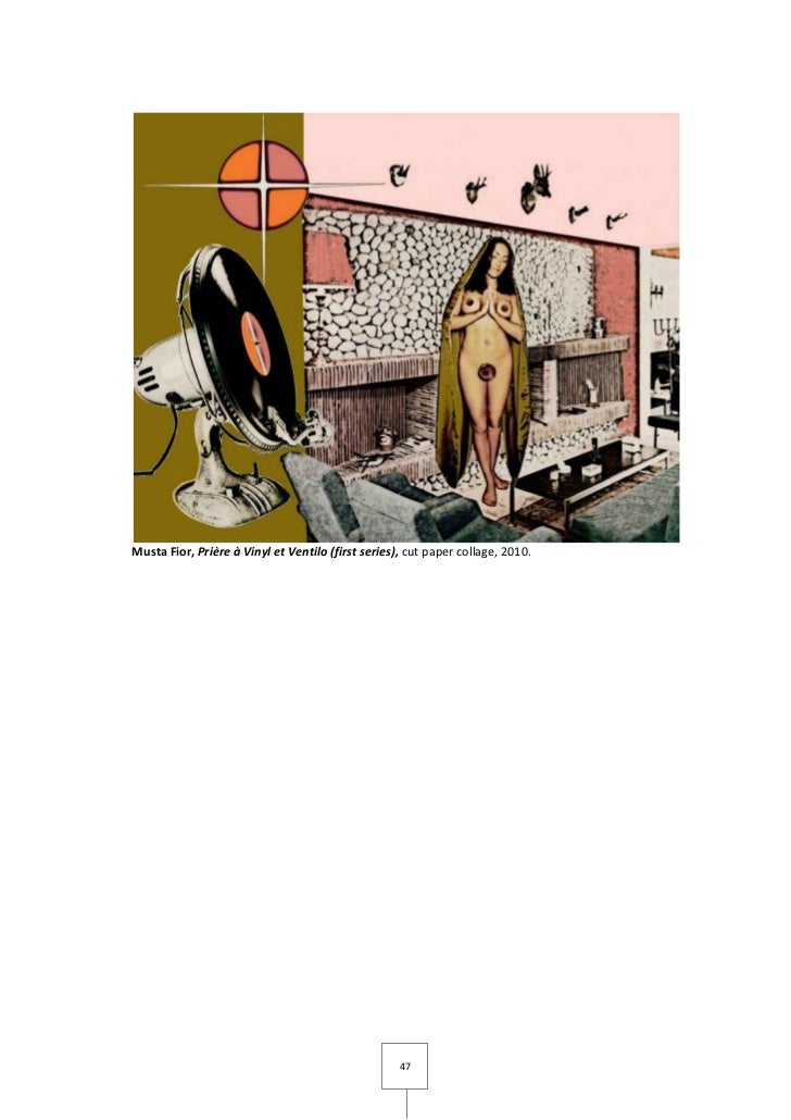 Musta Fior, Prière à Vinyl et Ventilo (first series), cut paper collage, 2010.                                            ...