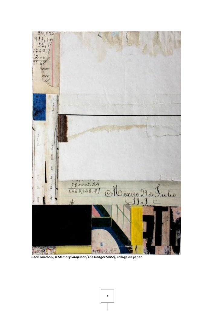 Cecil Touchon, A Memory Snapshot (The Danger Suite), collage on paper.                                               4