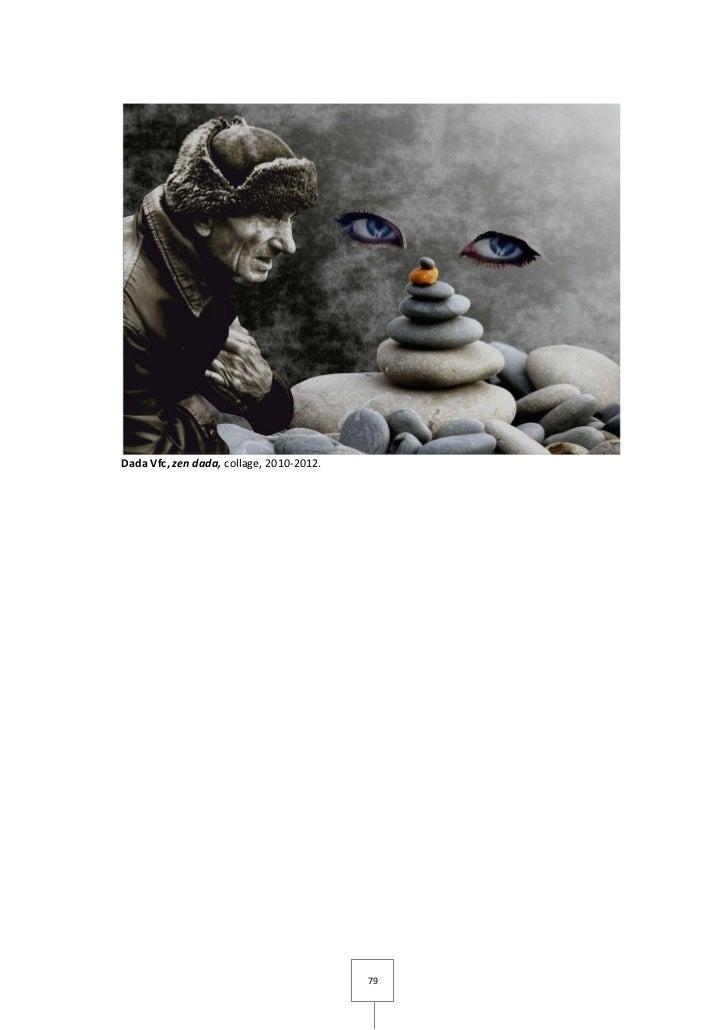 Dada Vfc, zen dada, collage, 2010-2012.                                          79