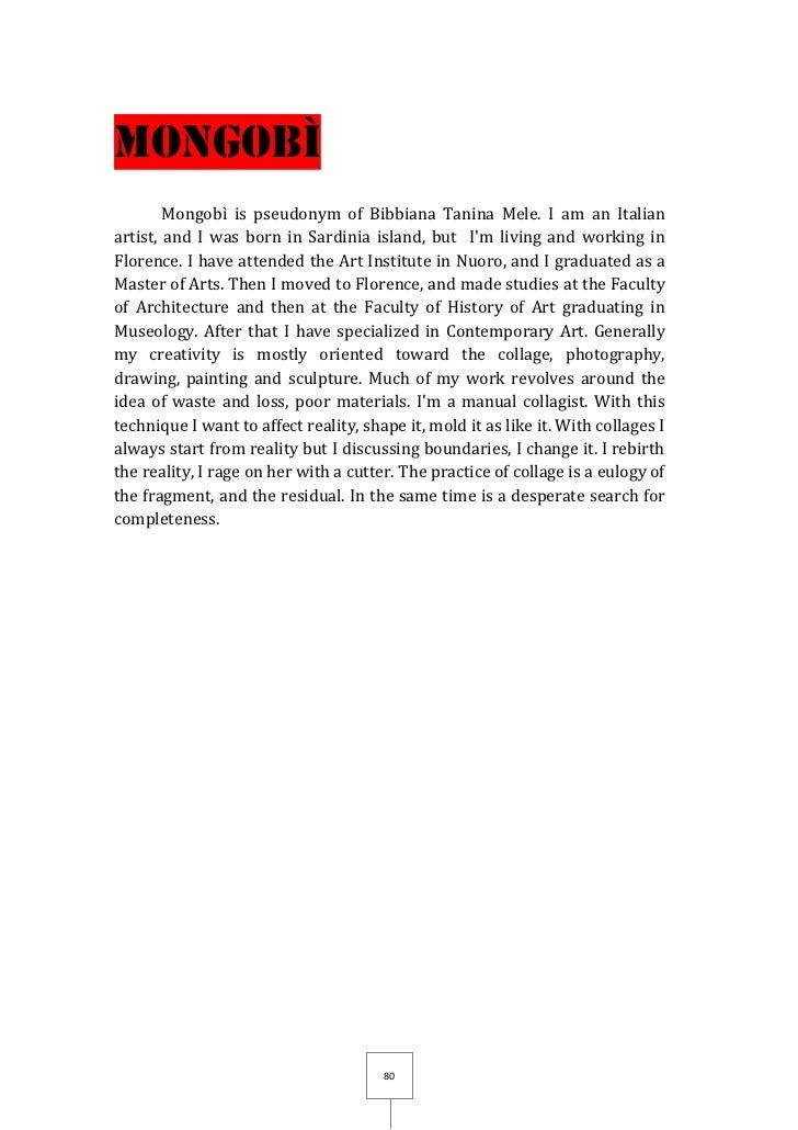 MONGObì        Mongobì is pseudonym of Bibbiana Tanina Mele. I am an Italianartist, and I was born in Sardinia island, but...