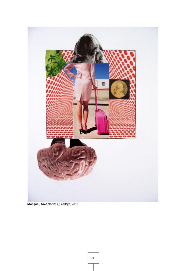 Mongobì, Love (series 1), collage, 2011.                                           82