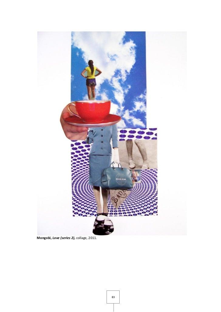 Mongobì, Love (series 2), collage, 2011.                                           83