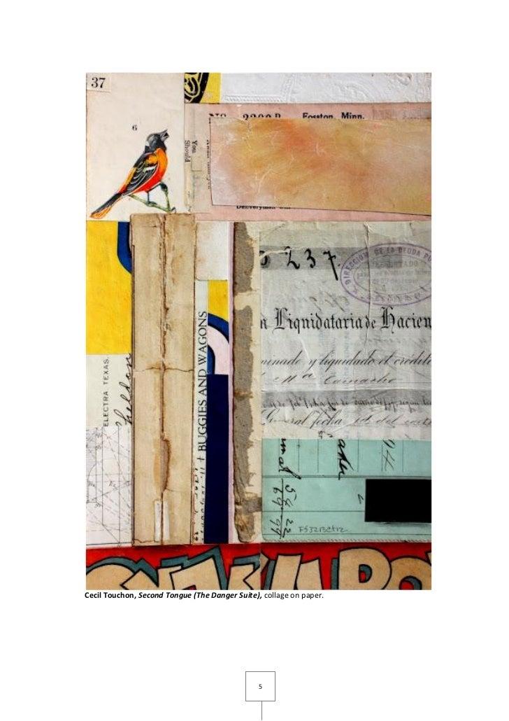 Cecil Touchon, Second Tongue (The Danger Suite), collage on paper.                                                5