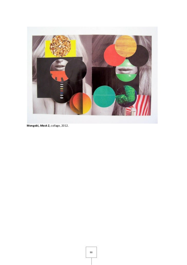 Mongobì, Mask 2, collage, 2012.                                  90