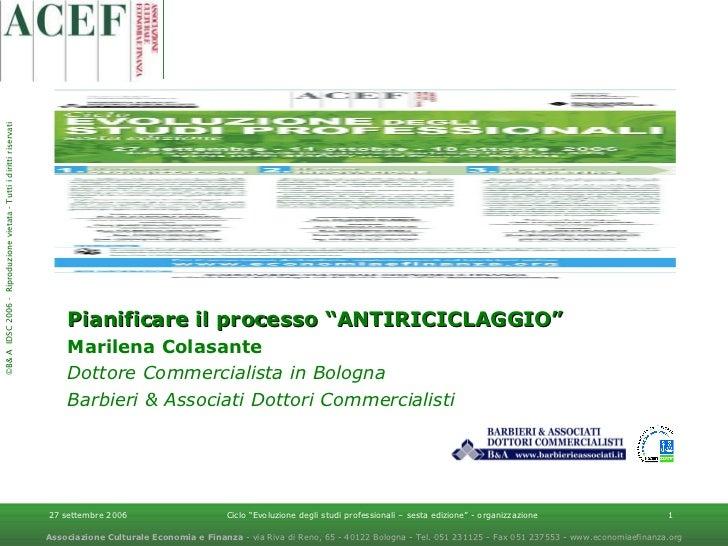 """Pianificare il processo """"ANTIRICICLAGGIO""""   Marilena Colasante Dottore Commercialista in Bologna Barbieri & Associati Dott..."""