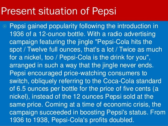 the reason behind the battle of pepsi and coca cola company Why pepsi is better than coke but they are constantly losing a battle to cola's sales it wasn't until 1979 that pepsi topped coca-cola with $140.