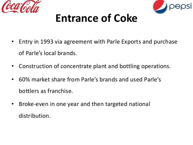 """barriers of entry coke and pepsi Scale economies in advertising : coke and pepsi get much more """"bang for the   bottling: barriers to entry exclusive franchises high capital."""
