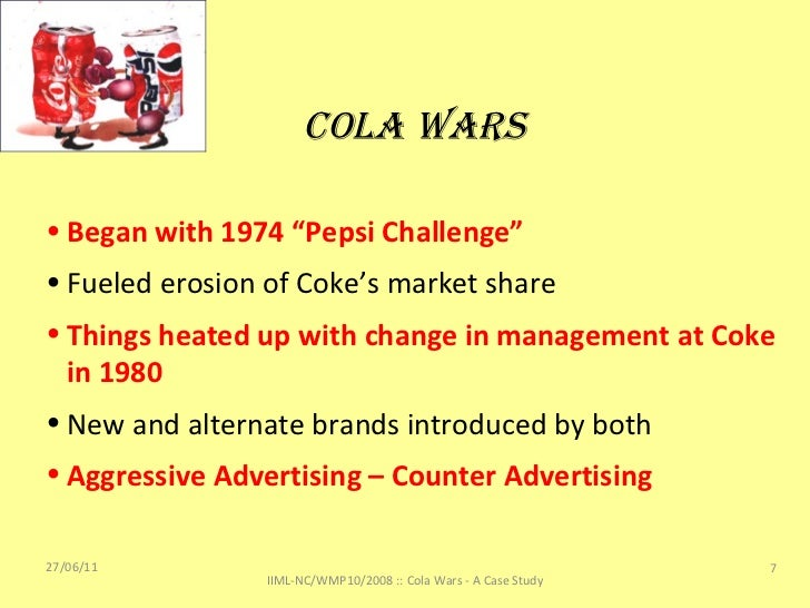 cola wars case   analysis/ the carbonated soft drink (csd) industry was replete with.