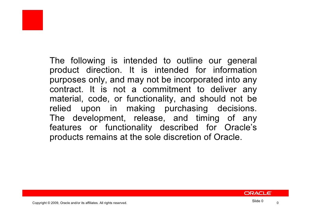 The following is intended to outline our general             product direction. It is intended for information            ...